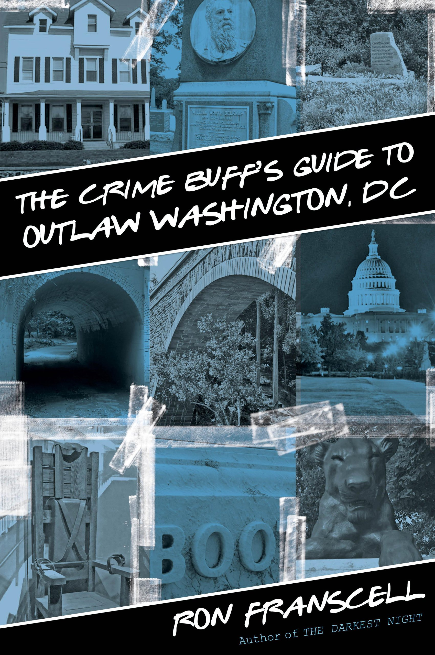 Download Crime Buff's Guide to Outlaw Washington, DC (Crime Buff's Guides) pdf