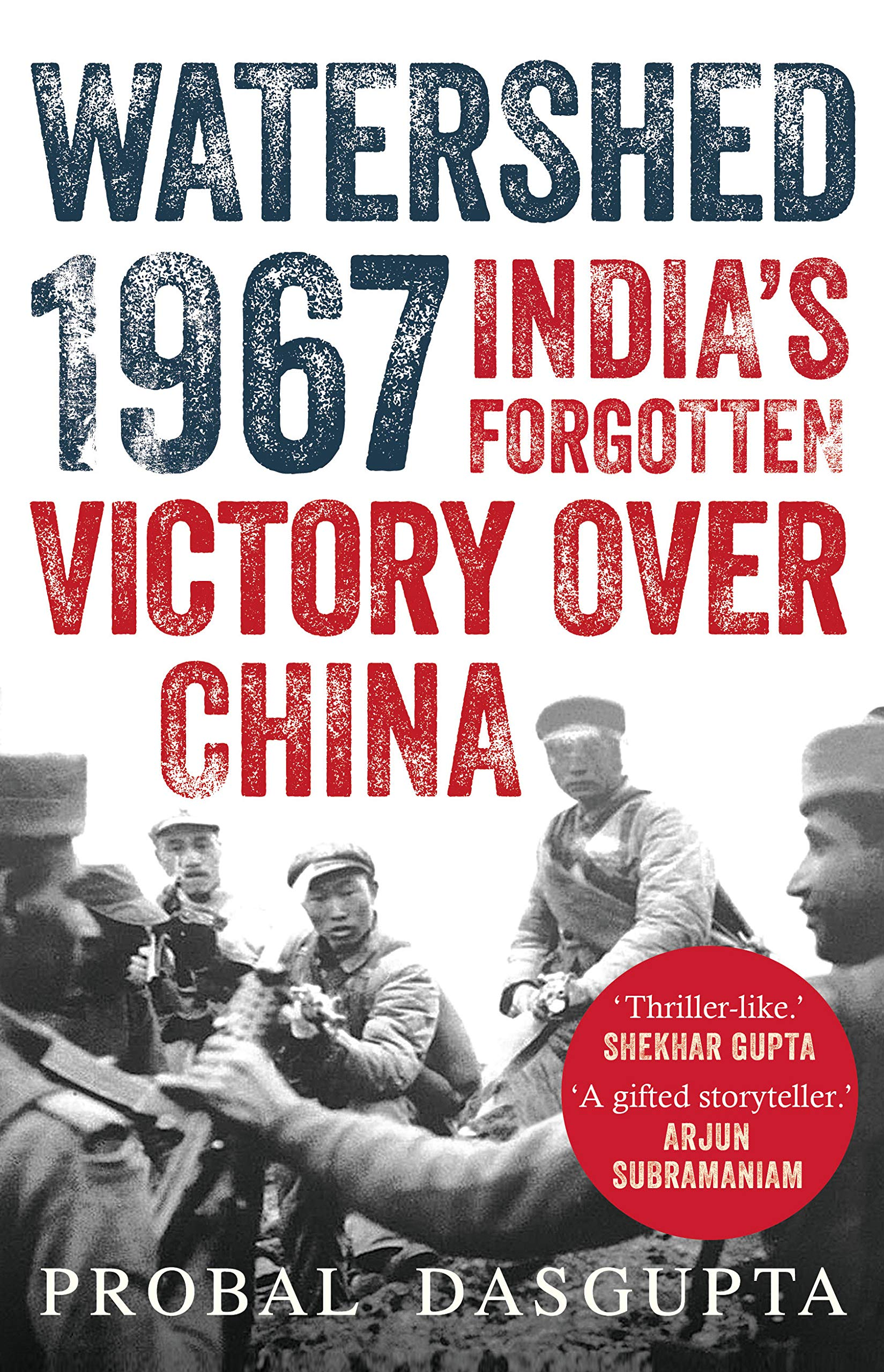 Buy WATERSHED 1967 : India's Forgotten Victory Over China Book ...