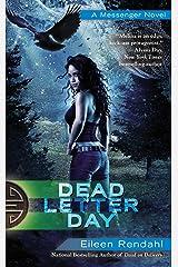 Dead Letter Day (A Messenger Novel Book 3) Kindle Edition