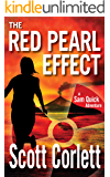 The Red Pearl Effect (Sam Quick Adventure Book 1)