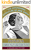 The Astonishing Adventure of Jane Smith: A Golden Age Mystery (English Edition)