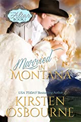 Married In Montana (At The Altar Book 1)
