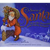 Hallmark Stories of Santa: Up on the Housetop / Jolly Old St. Nicholas (A Storybook of Two Beloved Santa Claus Songs)