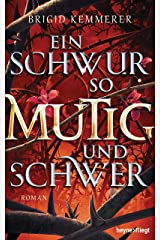 Ein Schwur so mutig und schwer: Roman (Emberfall-Reihe 3) (German Edition) eBook Kindle