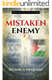 Mistaken Enemy: A Zach Miller Adventure (Book 1) (The Zach Miller Adventures)
