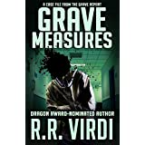 Grave Measures (The Grave Report Book 2)