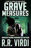 Grave Measures (The Grave Report, Book 2)