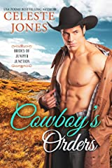 Cowboy's Orders (Brides of Juniper Junction Book 2) Kindle Edition
