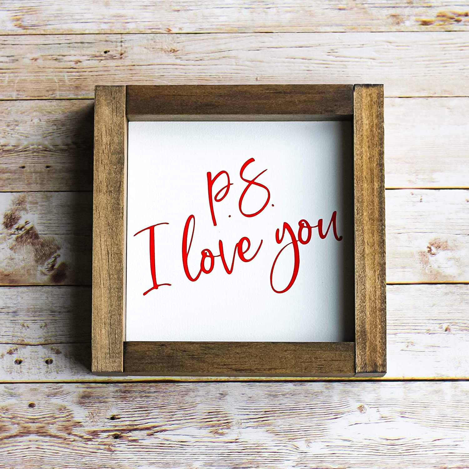 Valentines Day Gift Home Decor PS I Love You Wall Sign 7 x 7 inch