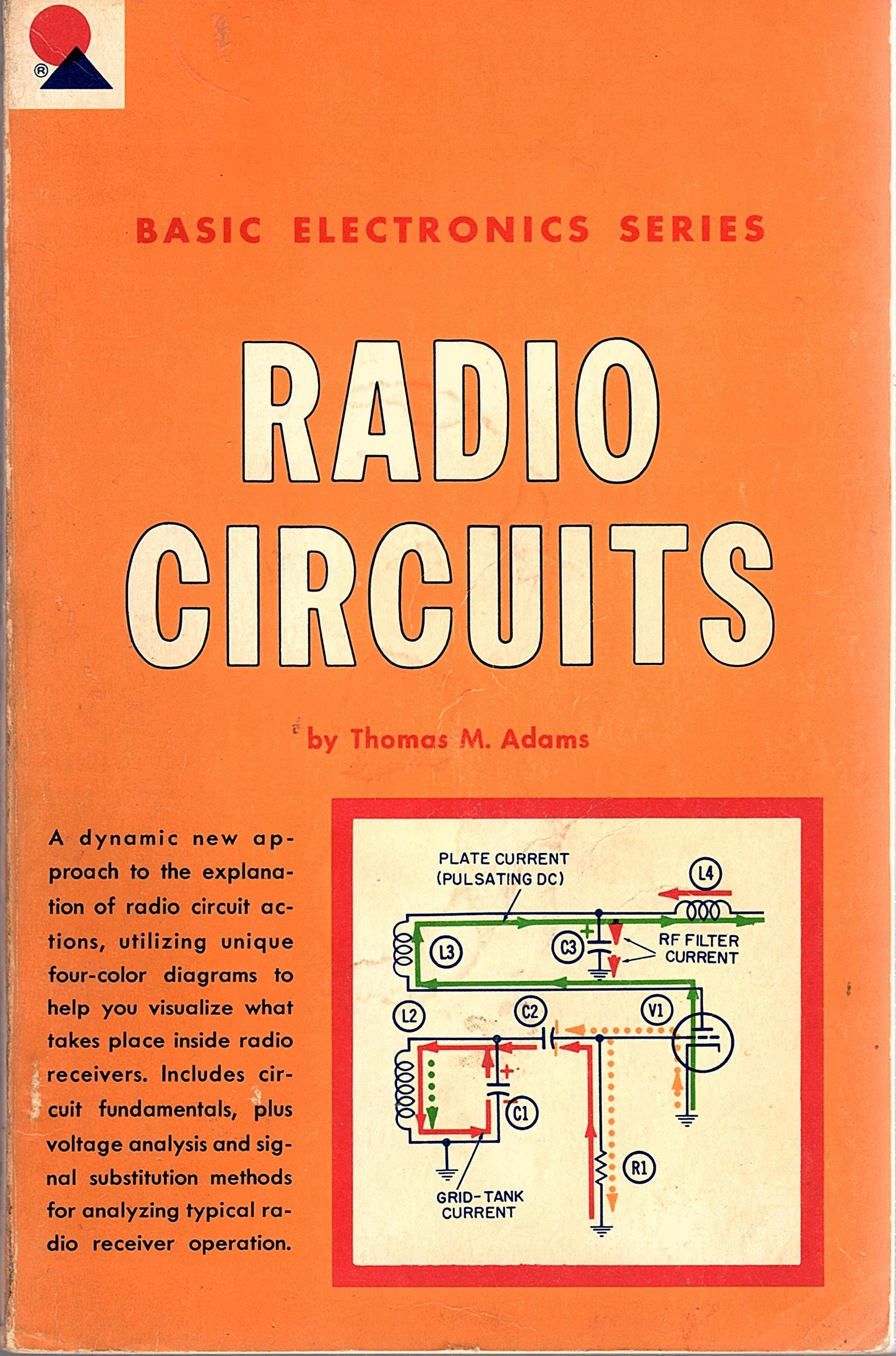 Radio Circuits: Thomas M  Adams: Amazon com: Books