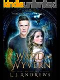 The Ward of Wyvern: A Dragon Shifter Fantasy (Dragon Mage Book 1)
