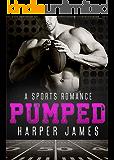 PUMPED (A Sports Romance)