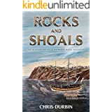 Rocks and Shoals: The Seventh Carlisle & Holbrooke Naval Adventure (The Carlisle & Holbrooke Naval Adventures Book 7)