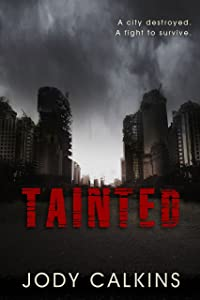 Tainted: A YA Dystopian Thriller