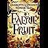 Faerie Fruit (Wonder Tales Book 1)