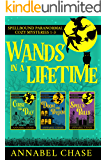 Wands In A Lifetime: Spellbound Paranormal Cozy Mysteries 1-3