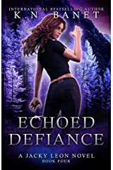 Echoed Defiance (Jacky Leon Book 4) Kindle Edition