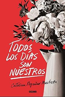 Todos los días son nuestros (El día siguiente) (Spanish Edition)
