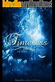 Timeless (Book One, Caylin's Story: A Watcher Duology)