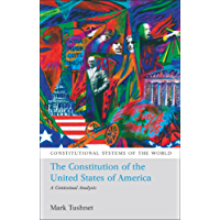 The Constitution of the United States of America: A Contextual Analysis (Constitutional Systems of the World) (English Edition)