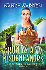 Crumbs and Misdemeanors: The Great Witches Baking Show Kindle Edition