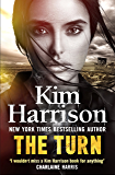 The Turn: The Hollows Begins with Death (Hollows Prequel)