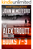 The Alex Troutt Thrillers: Books 7-9: Redemption Thriller Series 19-21 (Redemption Thriller Series Box Set Book 7)