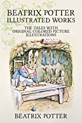 Beatrix Potter Complete Tales (Palmera Publishing Illustrated) Kindle Edition