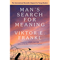 Man's Search for Meaning: Young Adult Edition: Young Adult Edition (English Edition)