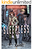 The Sleepless (Insomnolence Book 1)