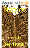 Nature: pictures book (English Edition)