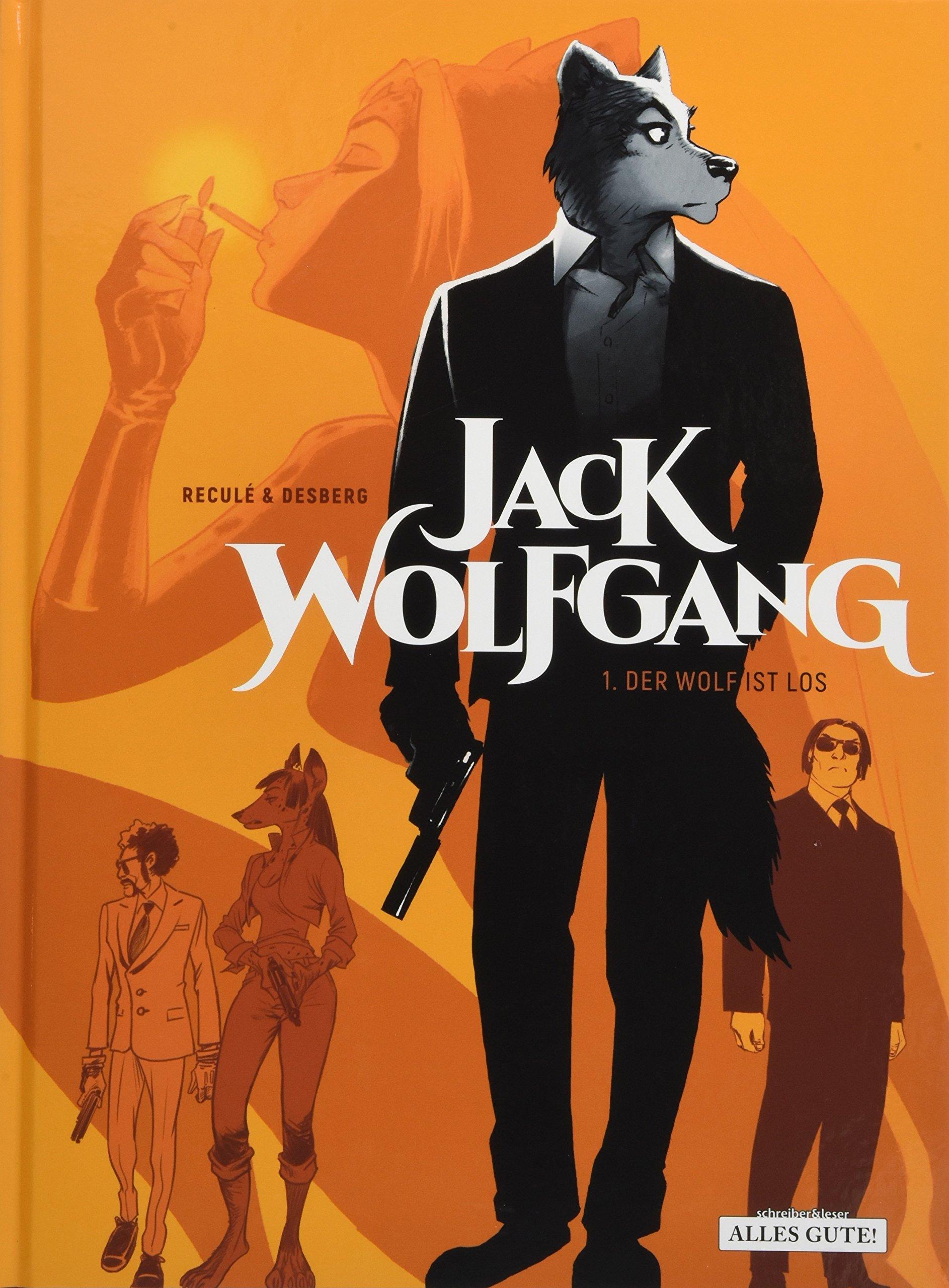 Jack Wolfgang  1. Der Wolf Ist Los