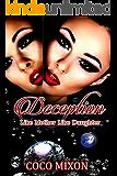 Deception: Like Mother Like Daughter