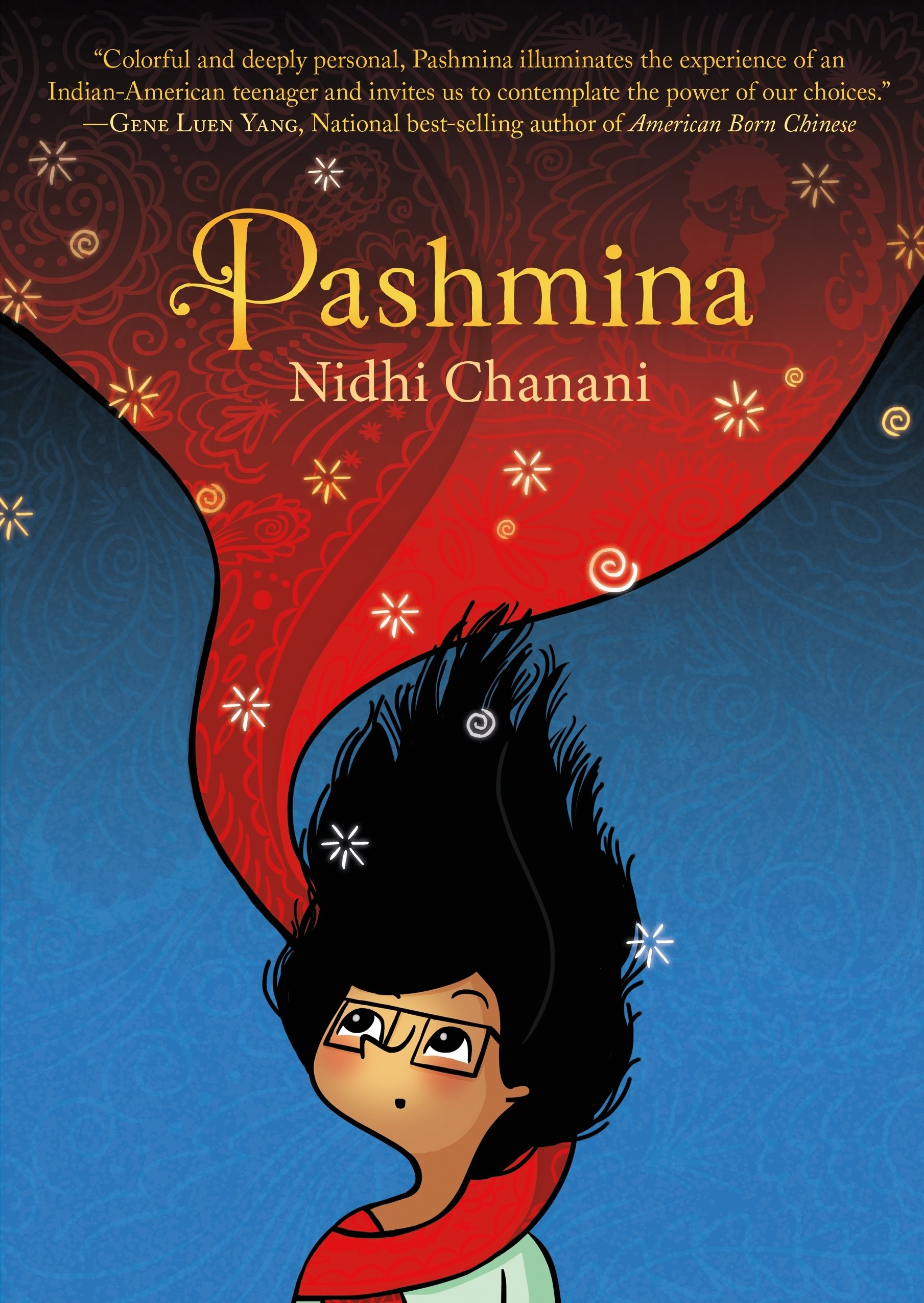 Pashmina: Nidhi Chanani: 9781626720879: Amazon com: Books