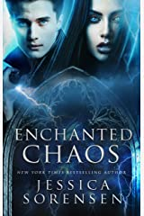 Enchanted Chaos (Enchanted Chaos Series Book 1) Kindle Edition