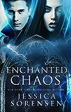 Enchanted Chaos (Enchanted Chaos Series Book 1)