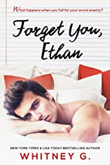 Forget You, Ethan: An Enemies to Lovers Romance Kindle Edition