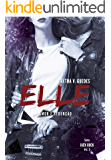 Elle 3: Amor e Redenção (Jack Rock) (Portuguese Edition)