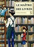 Maitre des livres (le) Vol.5