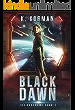 Black Dawn (The Eurynome Code Book 1) (English Edition)