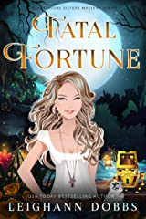 Fatal Fortune (Blackmoore Sisters Cozy Mysteries Book 8) Kindle Edition
