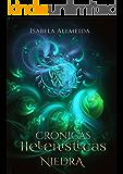 Crônicas Helenísticas: Niedra- Livro 1
