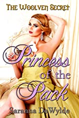 Princess of the Pack (A Woolven Secret Novella) (The Woolven Secret) Kindle Edition