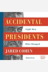 Accidental Presidents: Eight Men Who Changed America Audible Audiobook