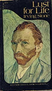 Lust for life: The story of Vincent van Gogh (Washington Square Press enriched classics)