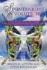 Spontaneous Evolution Kindle Edition
