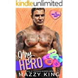 My Hero: A Firefighter Curvy Woman Instalove Valentine's Day Romance