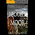 Bloody Moor: A Ghost Story (Taryn's Camera Book 8)