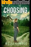 Choosing (The Repatriate Protocol Book 4)