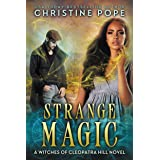 Strange Magic (The Witches of Cleopatra Hill Book 9)